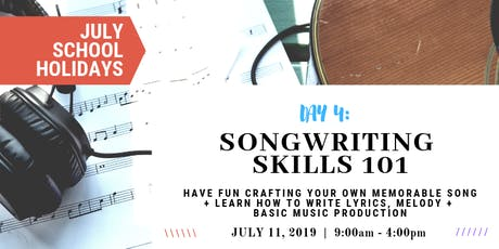 Songwriting 101 - Develop Your Own Songs | JULY School Holidays tickets