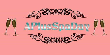 APlusSpaDay tickets