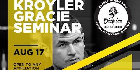 Kroyler Gracie Seminar at Black Lion BJJ tickets