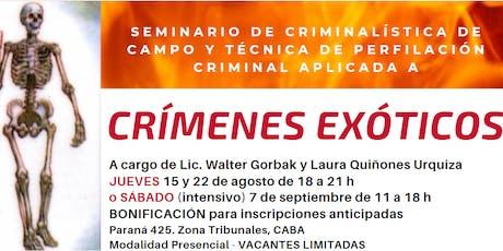 CRIMENES EXOTICOS - CRIMINALÍSTICA DE CAMPO Y TÉCNICA DE PERFILACIÓN entradas