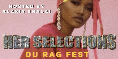 Her Selections DuRag fest hosted by Alasia Shalai tickets