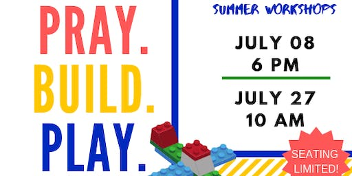 Building up God's Kingdom: Build to Express Summer Workshops