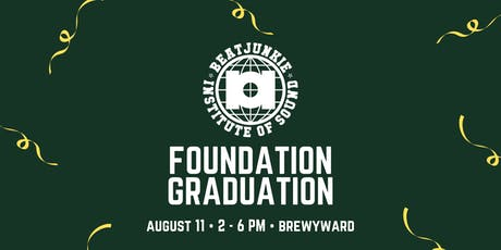 Beat Junkie Institute of Sound: Foundation Graduation! tickets