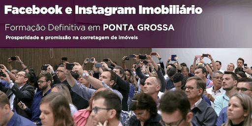 Facebook e Instagram Imobiliário DEFINITIVO - Ponta Grossa