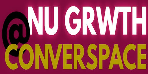 NU GRWTH@CONVERSPACE - Networking & Panel for Creative Entrepreneurs