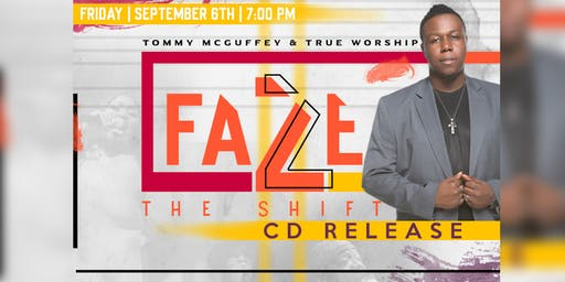 """Faze 2 The Shift"" CD Release"