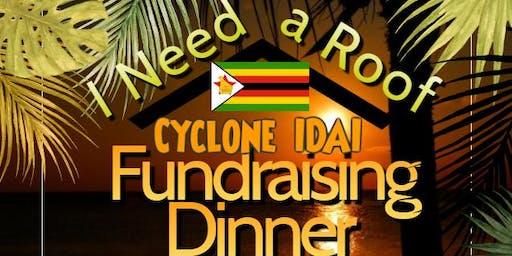 I need a Roof - Cyclone IDAI Fundrasing Dinner