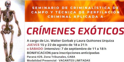 CRIMENES EXOTICOS -intensivo- CRIMINALÍSTICA DE CAMPO Y TÉCNICA PERFILACIÓN