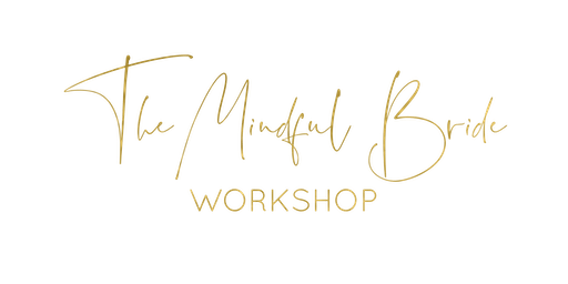 The Mindful Bride Workshop
