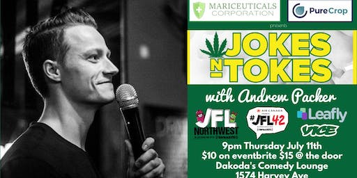Mariceuticals and Pure Crop presents Jokes N Tokes with Andrew Parker