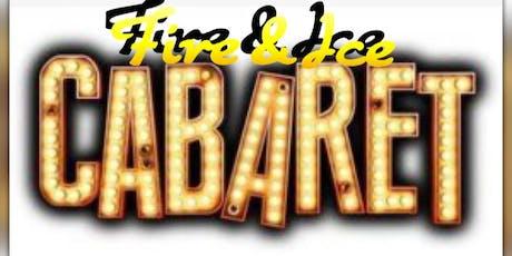 Fire & Ice Cabaret Night tickets