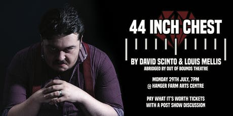 '44 Inch Chest' Preview Showing tickets