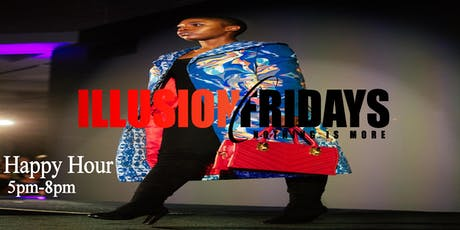 Happy Hour Fridays @ Illusion Lounge tickets