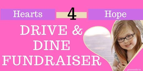 Hearts for Hope - Drive and Dine tickets