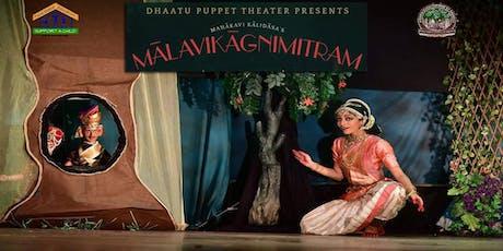Support A Child - Dance & Puppet Classical- Malavikaa Agni Mitram- Kalidasa tickets