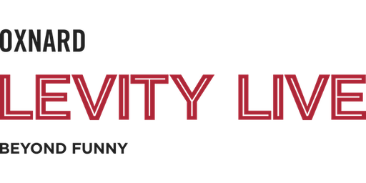 Levity Live Oxnard (FreeTickets)