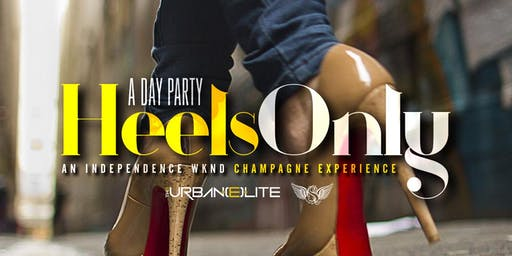 Heels Only Day Party