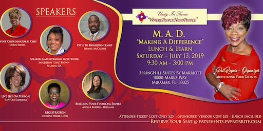 """M.A.D. """"Making A Difference"""" Lunch & Learn"""