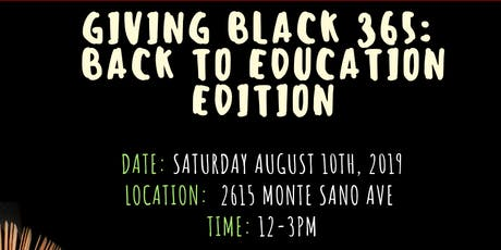 GIVING BLACK 365:   BACK TO EDUCATION EDITION tickets