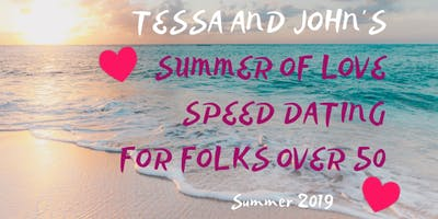 Summer of Love: Speed Dating For Those 50 And Over