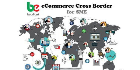 eCommerce Cross Border for SME Talk tickets