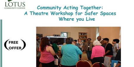 Community Acting Together: A Theatre Workshop for Safer Spaces tickets