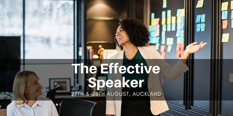 The Effective Speaker - Auckland 27th & 28th August tickets