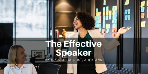 The Effective Speaker - Auckland 27th & 28th August