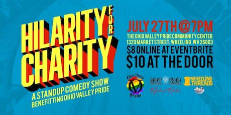 Hilarity for Charity: A Standup Comedy Show Benefitting Ohio Valley Pride tickets