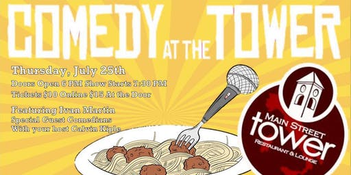 Comedy at The Tower - July Edition