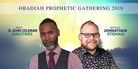 Obadiah Prophetic Gathering 2019  tickets