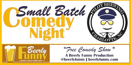 Small Batch Comedy Night tickets