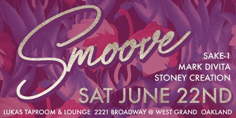 Smoove 4th Sats - Resident DJ Sake-1 + Mark DiVita + Stoney Creation tickets