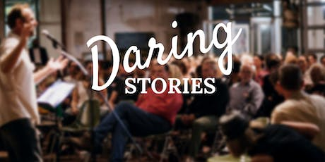 Daring Stories - July tickets