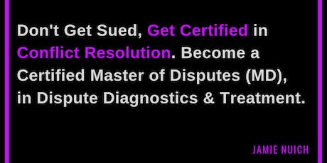 Don't Get Sued, Get Certified in Conflict Resolution: Sydney (4-5 October 2019) tickets