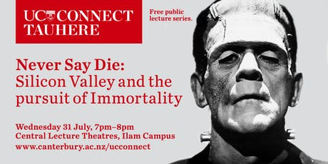 UC Connect: Never Say Die: Silicon Valley and the Pursuit of Immortality tickets