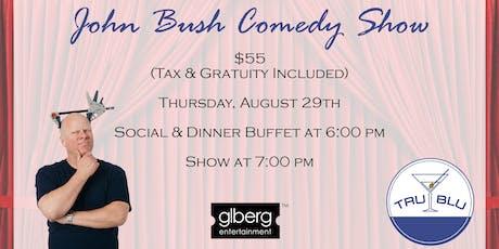 Comedy Dinner featuring John Bush tickets