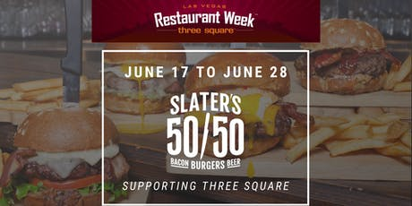 Restaurant Week at Slater's 50/50 tickets