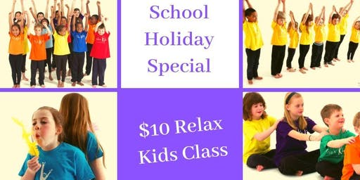 School Holiday Relax Kids Class - $10 Special