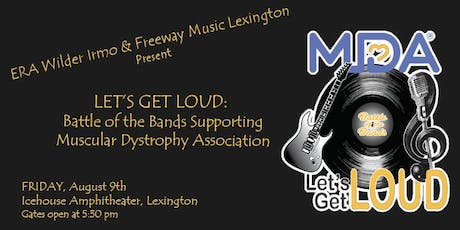 LET'S GET LOUD: Battle of the Bands Supporting MDA tickets
