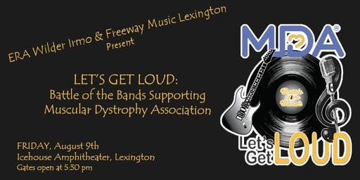 LET'S GET LOUD: Battle of the Bands Supporting MDA