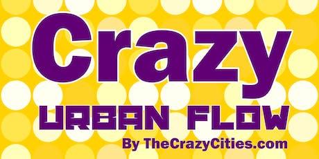 crazyURBANflow Showcase / 2nd Show, August 1st @7pm tickets