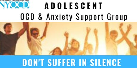 ADOLESCENT OCD AND ANXIETY SUPPORT GROUP  tickets