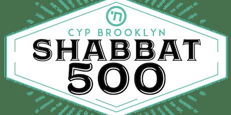 Shabbat 500 with CYP Brooklyn tickets