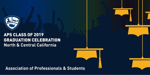 APS Class of 2019 Graduation Ceremony- North and Central CA