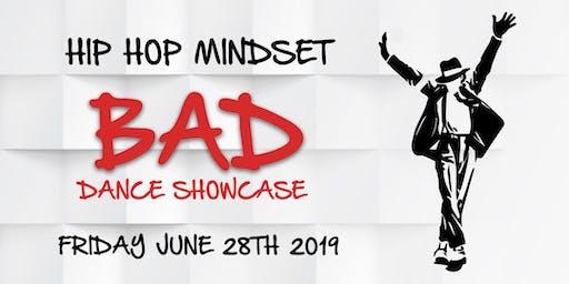 Hip Hop Mindset BAD Dance Showcase