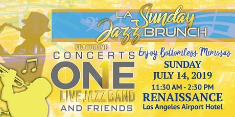 LA Sunday Jazz Brunch July 2019 brought to you by Concerts One tickets