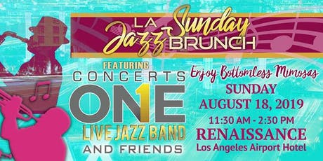 LA Sunday Jazz Brunch August 2019 brought to you by Concerts One tickets