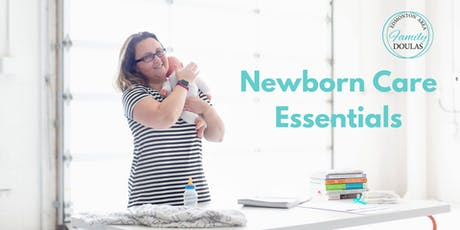 Newborn Care Essentials Class (August 2019) tickets