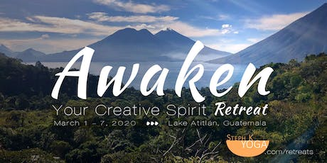 AWAKEN YOUR CREATIVE SPIRIT ~ Transformational Wellness Retreat ~ Lake Atitlán, Guatemala entradas